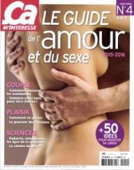 7778778752_le-guide-de-l-amour-et-du-sexe-hors-serie-ca-m-interesse-juin-2015